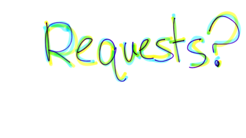 If anyone has a request type 👾A
